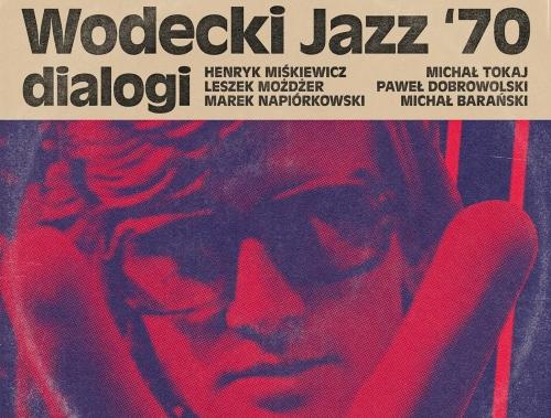 Różni wykonawcy, WODECKI JAZZ '70 – DIALOGI, Twist On, Mystic